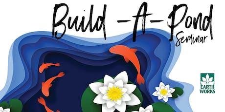 Build A Pond tickets