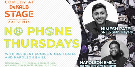 9.19.19 Comedy @ DeKalb Stage presents NO PHONE THURSDAYS tickets