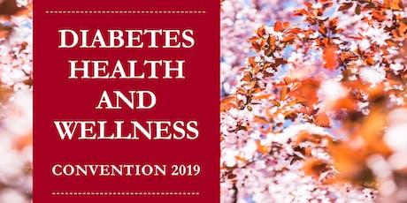 Diabetes Health & Wellness Convention 2019 tickets