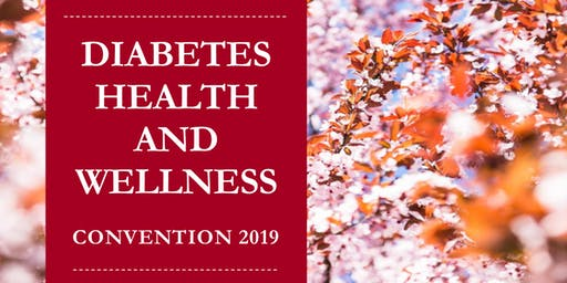 Diabetes Health & Wellness Convention 2019
