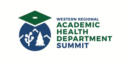 WESTERN REGIONAL ACADEMIC HEALTH DEPARTMENT SUMMIT