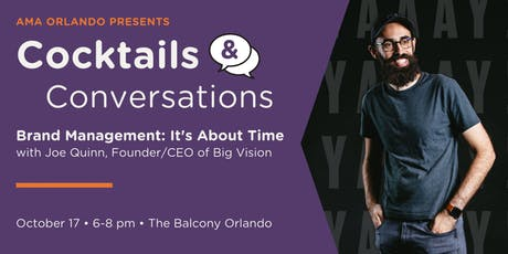 Cocktails and Conversations - Brand Management: It's About Time tickets