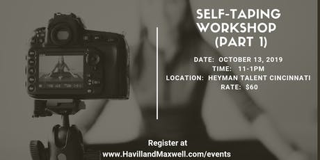Self-Taping Workshop (Part 1 - Taping Your Auditions at Home) tickets