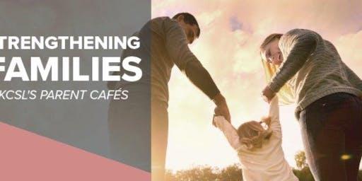 Parent Cafe - Strengthening Families