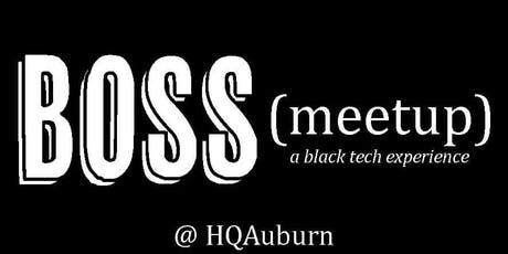 Boss- A Black Tech Experience tickets