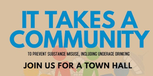 """""""IT TAKES A COMMUNITY"""" TOWN HALL"""