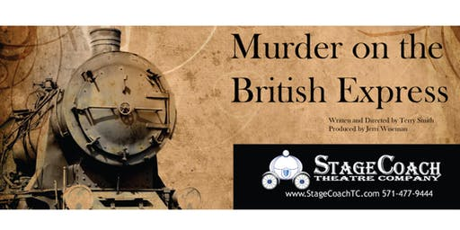 "Classic-Style Murder Mystery Dinner: ""Murder On The British Express"""