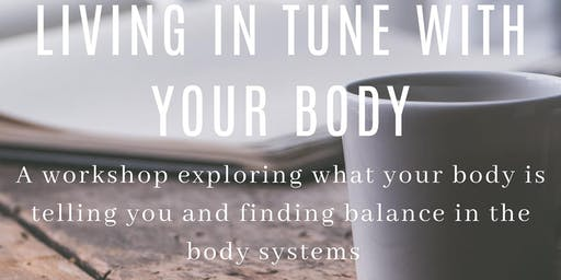 Living In Tune With Your Body