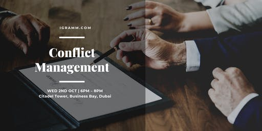 Conflict Management: how to deal with people and conflict at the workplace