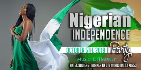 Nigerian Independence Party Austin tickets