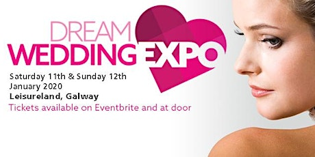 Dream Wedding Expo Galway tickets