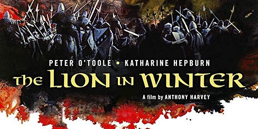 "Elevations Classic Film Series: ""The Lion in Winter"" (1968)"