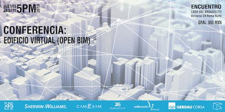 Conferencia: EDIFICIO VIRTUAL (OPEN BIM) entradas