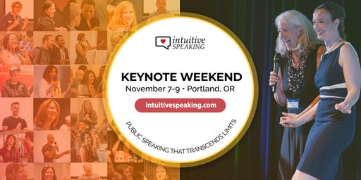 Intuitive Speaking Presents: Keynote Weekend 2019