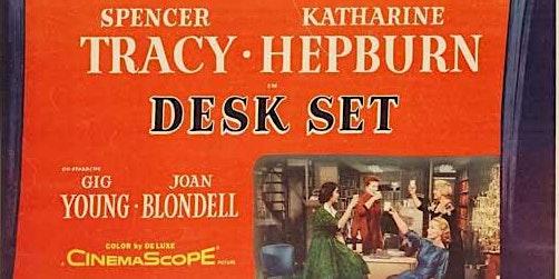 "Elevations Classic Film Series: ""Desk Set"" (1957)"