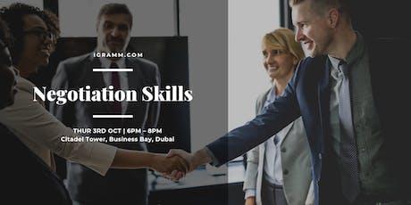 Negotiation Skills: how to negotiate successfully in all scenarios tickets