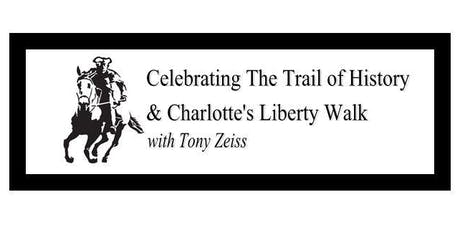Celebrating Charlotte's Trail of History & Liberty Walk tickets