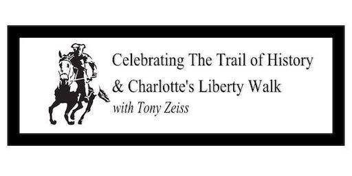 Celebrating Charlotte's Trail of History & Liberty Walk