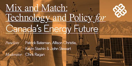 Mix and Match: Technology and Policy for Canada's Energy Future tickets