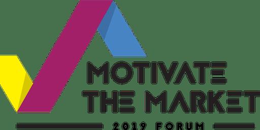 Motivate the Market 2019 Forum