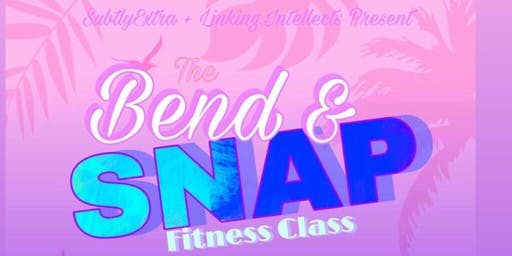 Bend & Snap Fitness Class