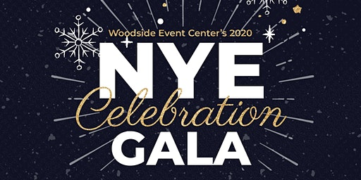 NYE 2020 - Woodside New Years Eve Celebration Gala