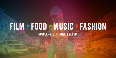 Prize Fest 2019 - Shreveport's Film, Food, Music, and Fashion Festival tickets