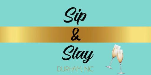 Sip N Slay Social Meet Up - Durham