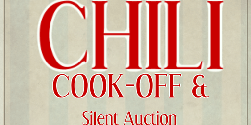 Chili Cook Off & Silent Auction