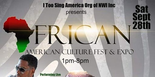 African American Culture Fest and Expo - Hosted by I Too Sing America Org