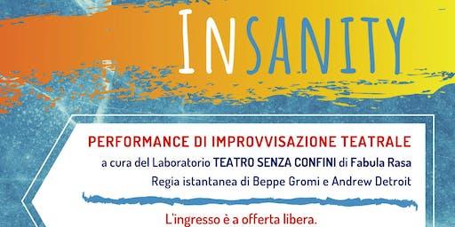 INSANITY - Performance di improvvisazione teatrale