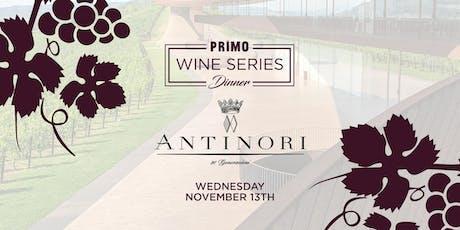 Primo Wine Dinner: Antinori Tuscany tickets