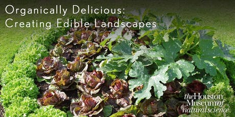 Organically Delicious: Creating Edible Landscapes tickets