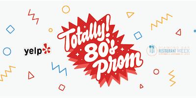 Yelp's Totally 80s Prom ft. Diamond Bar Restaurant Week