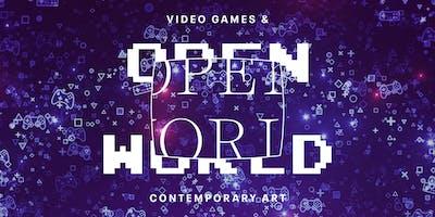 Explore: Open World: Video Games & Contemporary Art
