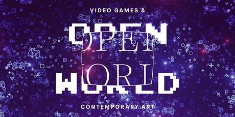 Explore: Open World: Video Games & Contemporary Art tickets