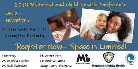 2019 Maternal and Child Health Conference (Day 2) Nov. 7 - Lexington, KY tickets