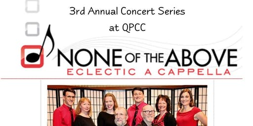NOTA - None of the Above Eclectic a Cappella Concert
