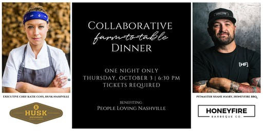 Collaborative Farm-to-Table Dinner with Husk Nashville and HoneyFire BBQ