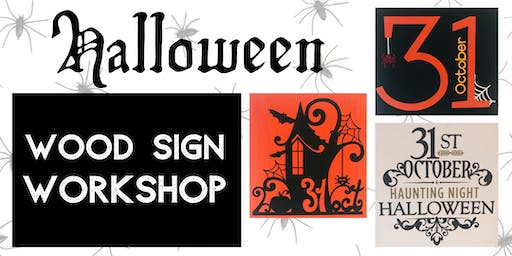 Halloween Wood Sign Workshop - Create a Seasonal Custom Wood Sign!