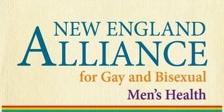 New England Alliance for Gay and BiSexual Men's Health  tickets