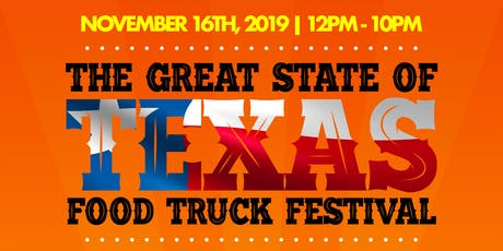 The Great State Of Texas Food Truck Festival tickets