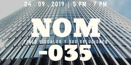 NOM-035 | Fines fiscales y sus soluciones. tickets