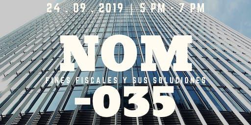 NOM-035   Fines fiscales y sus soluciones.