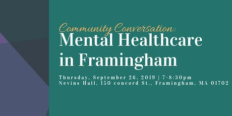 Community Conversation: Mental Healthcare in Framingham tickets