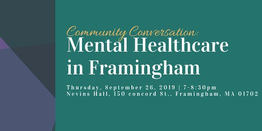 Community Conversation: Mental Healthcare in Framingham