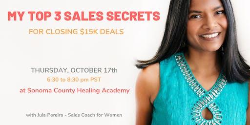 My Top 3 Sales Secrets for Closing $15K Deals