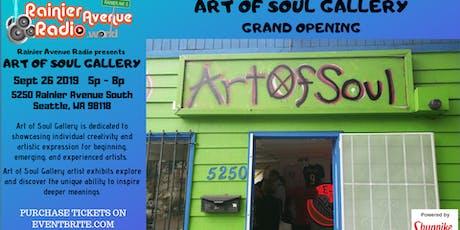 RainierAvenueRadio.World's ART OF SOUL Gallery Grand Opening tickets