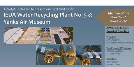 OCT 2019 FIELD TRIP | IEUA Water Recycling Plant No. 5 & Yanks Air Museum tickets