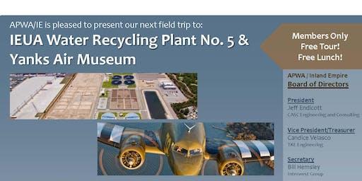 OCT 2019 FIELD TRIP | IEUA Water Recycling Plant No. 5 & Yanks Air Museum